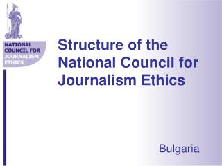 Structure of the National Council for Journalism Ethics
