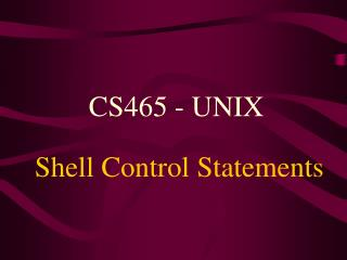 Shell Control Statements