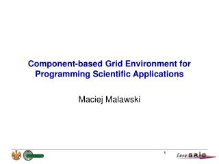 Component-based Grid Environment for Programming Scientific Applications