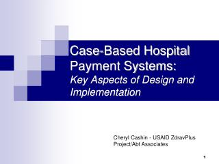 Case-Based Hospital Payment Systems: Key Aspects of Design and Implementation