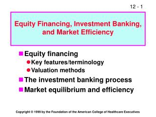Equity Financing, Investment Banking, and Market Efficiency