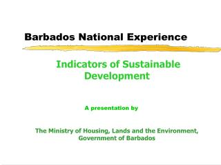 Barbados National Experience
