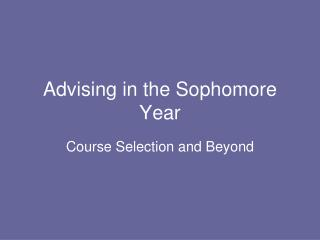 Advising in the Sophomore Year