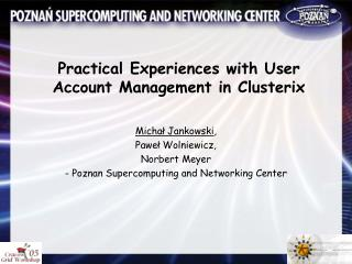 Practical Experiences with User Account Management in Clusterix