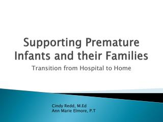 Supporting Premature Infants and their Families