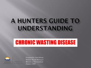 A Hunters Guide to Understanding