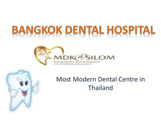 Bangkok Smile Dental Clinic