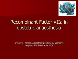 Recombinant Factor VIIa in obstetric anaesthesia