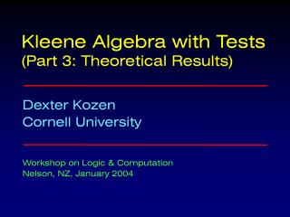 Kleene Algebra with Tests (Part 3: Theoretical Results)