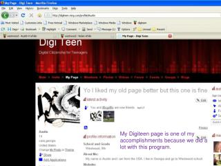 My Digiteen page is one of my accomplishments because we did a lot with this program.