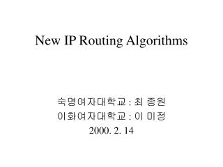 New IP Routing Algorithms