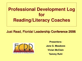 Professional Development Log  for  Reading/Literacy Coaches