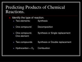 Predicting Products of Chemical Reactions.
