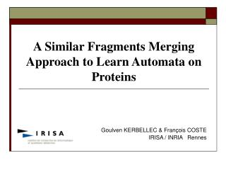 A Similar Fragments Merging Approach to Learn Automata on Proteins