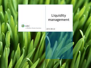 Liquidity management
