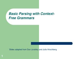Basic Parsing with Context-Free Grammars