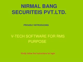 NIRMAL BANG SECURITEIS PVT.LTD.
