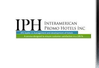 IPH leader in management and development of Hotels