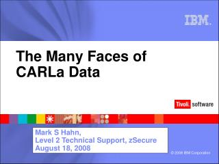 The Many Faces of  CARLa Data
