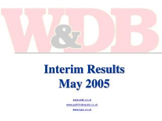 Interim Results  May 2005