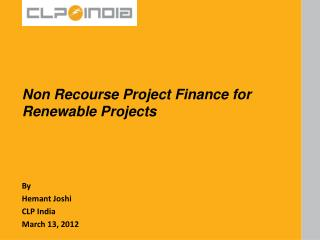Non Recourse Project Finance for Renewable Projects