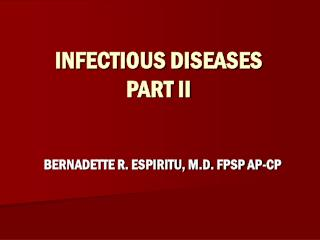 INFECTIOUS DISEASES PART II