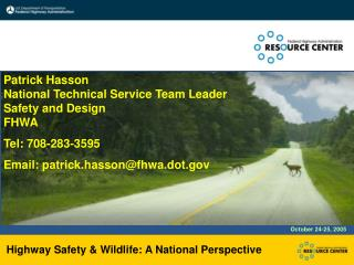 Highway Safety & Wildlife: A National Perspective