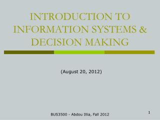 INTRODUCTION TO  INFORMATION SYSTEMS & DECISION MAKING