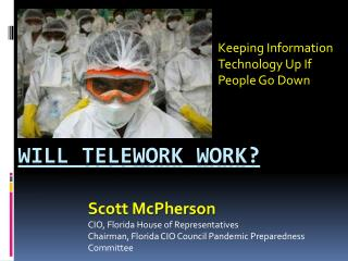 Will  Telework  Work?