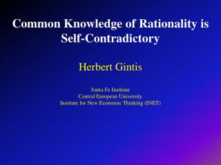 Common Knowledge of Rationality is Self-Contradictory