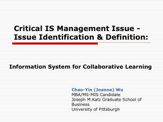 Critical IS Management Issue - Issue Identification & Definition :