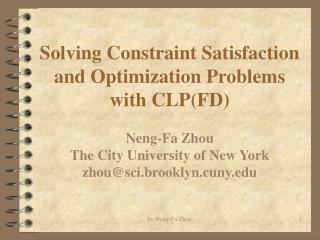 Solving Constraint Satisfaction and Optimization Problems with CLP(FD)