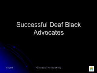 Successful Deaf Black Advocates