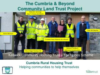 The Cumbria & Beyond  Community Land Trust Project