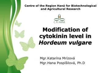 Centre of the Region Haná for Biotechnological and Agricultural Research