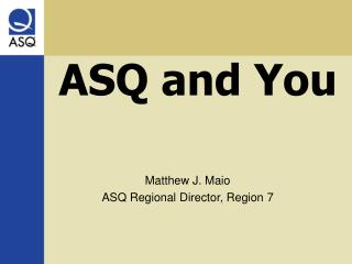 ASQ and You