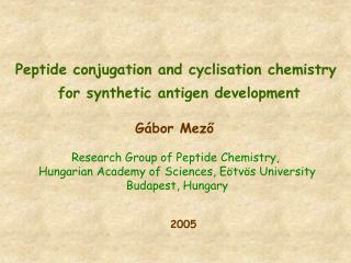 Peptide conjugation and cyclisation chemistry  for synthetic antigen development