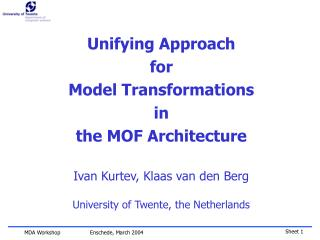 Unifying Approach  for  Model Transformations  in the MOF Architecture