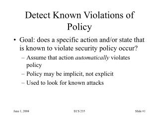 Detect Known Violations of Policy