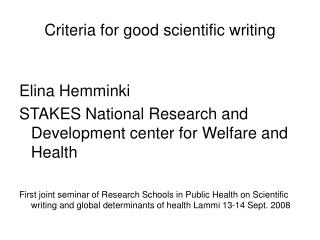 Criteria for good scientific writing
