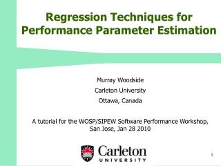 Regression Techniques for Performance Parameter Estimation