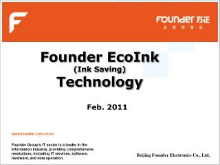 Founder EcoInk  (Ink Saving)  Technology