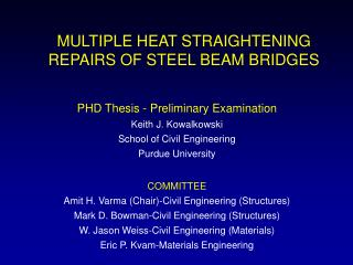 MULTIPLE HEAT STRAIGHTENING REPAIRS OF STEEL BEAM BRIDGES