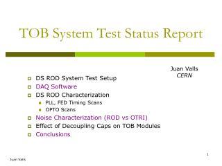 TOB System Test Status Report