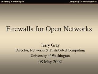 Firewalls for Open Networks