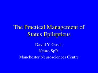 The Practical Management of Status Epilepticus