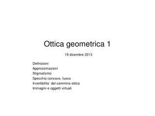 Ottica geometrica 1 19 dicembre 2013