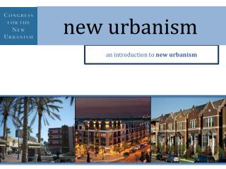 an introduction to  new urbanism