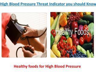 High Blood Pressure Threat Indicator you should Know