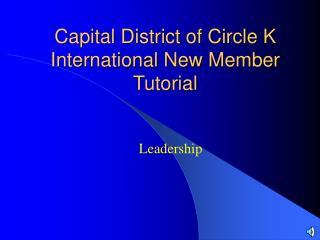 Capital District of Circle K International New Member Tutorial